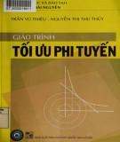 Giáo trình Tối ưu phi tuyến: Phần 1 - Trần Vũ Thiệu, Nguyễn Thị Thu Thủy