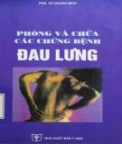 Ebook Phòng và chữa các chứng bệnh đau lưng: Phần 1 - PGS. Vũ Quang Bích