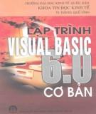 Ebook Lập trình Visual Basic 6.0 cơ bản: Phần 2