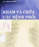Kỹ thuật khám và chữa các bệnh phổi: Phần 1