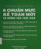 Ebook Chuẩn mực kế toán Việt Nam - 6 chuẩn mực kế toán mới và hướng dẫn thực hiện: Phần 1