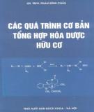 Ebook Các quá trình cơ bản tổng hợp hóa dược hữu cơ: Phần 2