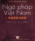 Ebook Ngữ pháp Việt Nam (Phần câu): Phần 1 - Diệp Quang Ban