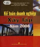 Thực hành Kế toán doanh nghiệp xây lắp (năm 2008): Phần 1