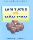 Ebook Làm tương và đậu phụ: Phần 2 - Phạm Quang Tôn (chủ biên)