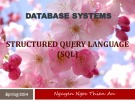 Lecture Database systems: Structured Query Language (SQL) – Nguyễn Ngọc Thiên An