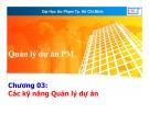 Bài giảng Quản lý dự án phần mềm: Chương 3 (phần 1) - Lương Trần Hy Hiến