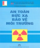 Bảo vệ môi trường - An toàn bức xạ: Phần 2