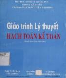 Giáo trình Lý thuyết hạch toán kế toán: Phần 1 - PGS.TS Nguyễn Thị Đông