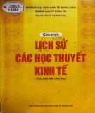 Giáo trình Lịch sử các học thuyết kinh tế: Phần 1 - PGS.TS Trần Bình Trọng