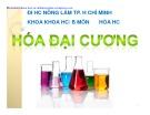 Bài giảng Hóa học đại cương - ĐH Nông lâm TP.HCM