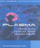 Kỹ thuật vật liệu polyme - Plasma và ứng dụng: Phần 2