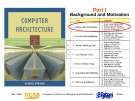 Bài giảng Computer architecture: Part I