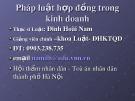 Bài giảng Pháp luật hợp đồng trong kinh doanh - ThS. Đinh Hoài Nam