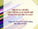 Bài giảng Nội dung cơ bản của chính sách thuế mới dùng cho kỳ thi CPA 2015