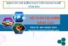 Bài giảng Kế toán tài chính nâng cao - PGS.TS. Mai Ngọc Anh