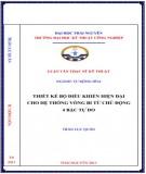 Luận văn Thạc sỹ Kỹ thuật: Thiết kế bộ điều khiển hiện đại cho hệ thống vòng bi từ chủ động 4 bậc tự do - Chương 1