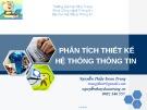 Bài giảng Phân tích thiết kế hệ thống thông tin - Nguyễn Thủy Đoan Trang
