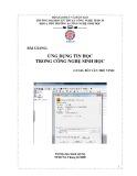 Bài giảng Ứng dụng tin học trong công nghệ sinh học - Bùi Văn Thế Minh