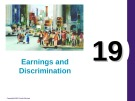 Lecture Principles of economics - Chapter 19: Earnings and discrimination