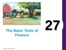 Lecture Principles of economics - Chapter 27: The basic tools of finance