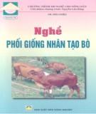 Ebook Nghề phối giống nhân tạo bò: Phần 1