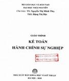 Giáo trình Kế toán hành chính sự nghiệp: Phần 2 - TS. Nguyễn Minh Thọ (chủ biên)