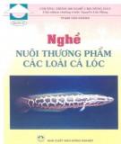 Hướng dẫn nuôi thương phẩm các loài cá lóc: Phần 1