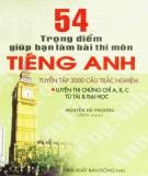 Giúp bạn làm bài thi môn tiếng Anh với 54 trọng điểm: Phần 2