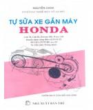 Hướng dẫn tự sửa xe gắn máy Honda: Phần 1