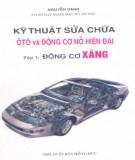 Ebook Kỹ thuật sửa chữa ôtô và động cơ nổ hiện đại (Tập 1: Động cơ xăng): Phần 2