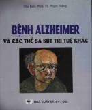 Ebook Bệnh Alheimer và các thể sa sút trí tuệ khác: Phần 2