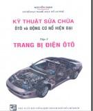 Ebook Kỹ thuật sửa chữa ôtô và động cơ nổ hiện đại (Tập 3: Trang bị điện ôtô): Phần  2