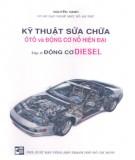 Ebook Kỹ thuật sửa chữa ôtô và động cơ nổ hiện đại (Tập 2: Động cơ diesel): Phần 1