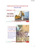 Bài giảng Kỹ thuật thi công (Phần 1: Công tác thi công đất): Chương 5 - Lương Hòa Hiệp