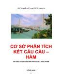 Bài giảng Cơ sở phân tích kết cấu cầu, hầm - GS.TS. Nguyễn Viết Trung, PGS.TS. Hoàng Hà