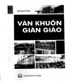 Ebook Ván khuôn và giàn giáo trong thi công xây dựng: Phần 1