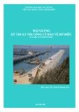 Bài giảng Kỹ thuật thi công công trình bảo vệ bờ biển - ThS. Nguyễn Quang Tạo