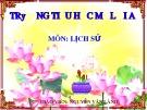 Bài giảng Lịch sử 12: Sơ lược về cuộc tổng tiến công và nổi dậy mùa xuân 1975 - GV. Nguyễn Văn Lành