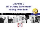 Bài giảng Kinh tế học vi mô: Chương 7 - ThS. Bùi Thị Hiền