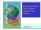 Lecture Marketing research - Chapter 5: Survey research: The profound impact of the internet