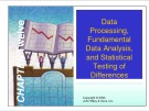 Lecture Marketing research - Chapter 12: Data Processing, fundamental data analysis, and statistical testing of differences