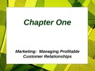 Lecture Principles of Marketing - Chapter 1: Marketing - Managing profitable customer relationships