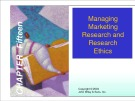 Lecture Marketing research - Chapter 15: Managing marketing research and research ethics