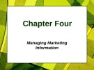 Lecture Principles of Marketing - Chapter 4: Managing Marketing information