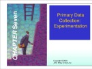 Lecture Marketing research - Chapter 7: Primary data collection: Experimentation