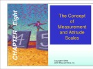 Lecture Marketing research - Chapter 8: The concept of measurement and attitude scales