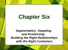 Lecture Principles of Marketing - Chapter 6: Segmentation, targeting, and positioning