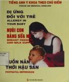 Chủ điểm Dị ứng đối với trẻ - Nuôi con bằng sữa mẹ - Buồn nản thời hậu sản - Tiếng Anh Y khoa: Phần 2