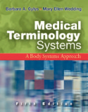 medical terminology systems - a body systems approach